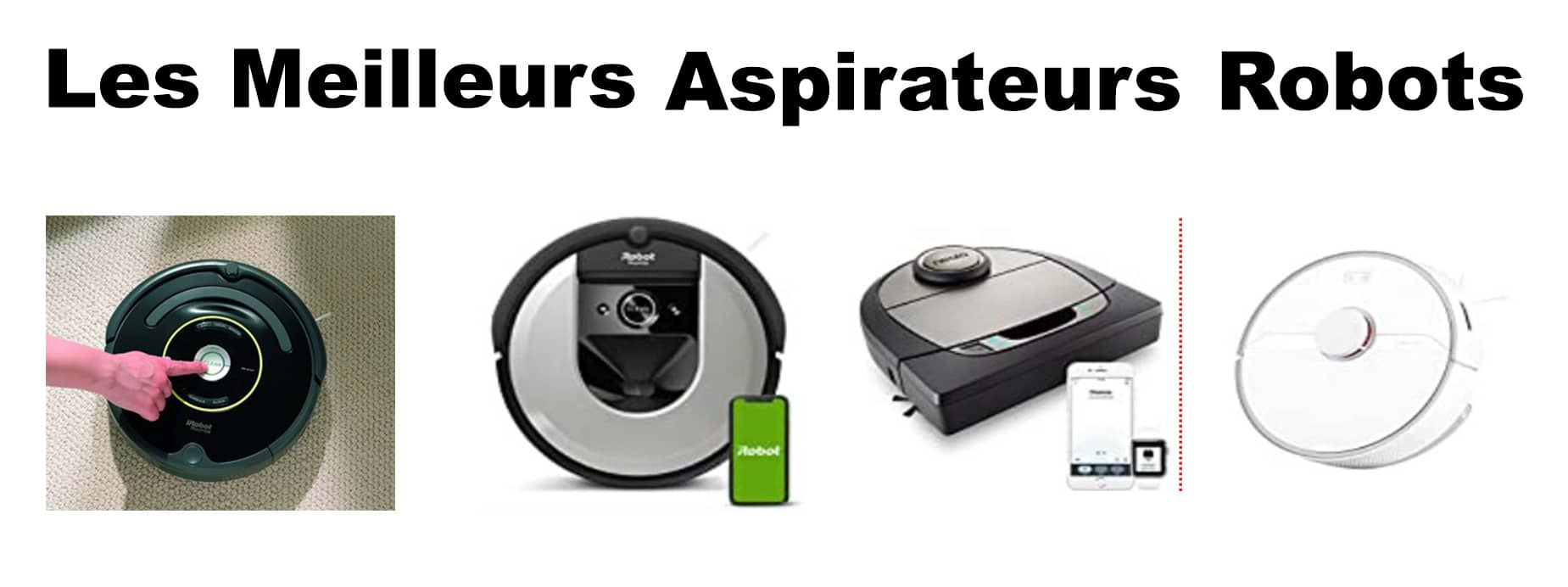 Meilleur aspirateur robot avis, promo comparatif